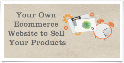 Your Own Ecommerce Website to Sell Your Products