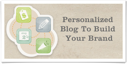 Personalized Blog To Build Your Brand