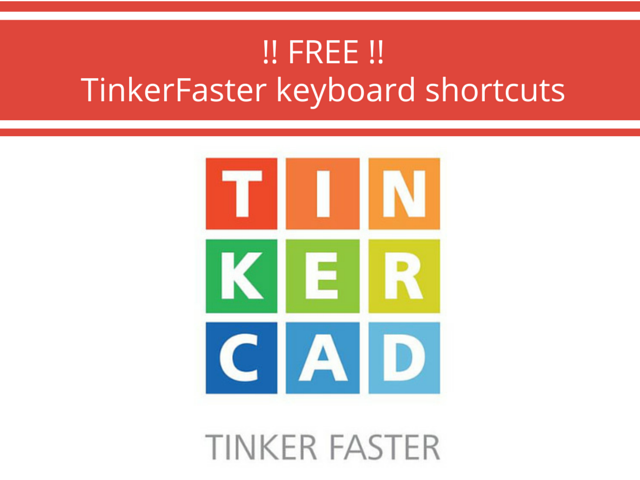 Free Download 3d Printing Tinkercad Keyboard Shortcuts