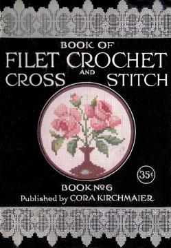 1900s Filet Crochet Cross Stitch Beadwork Patterns Cora Kirchmaier